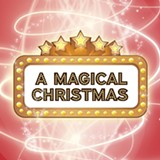 A Magical Christmas Live in Concert!